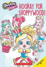 Shopkins: Hooray for Shoppywood by Judy Katschke