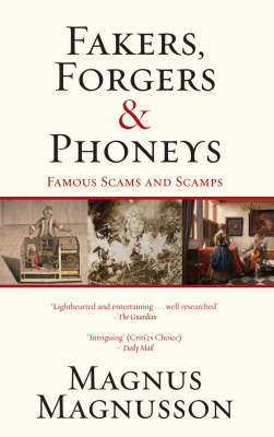Fakers, Forgers & Phoneys by Magnus Magnusson