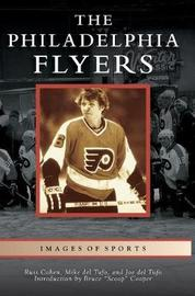 Philadelphia Flyers by Russ Cohen
