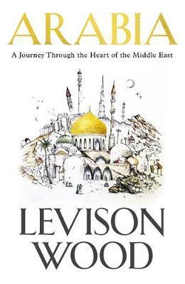 Arabia by Levison Wood image
