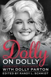 Dolly on Dolly by Randy L. Schmidt