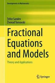 Fractional Equations and Models by Trifce Sandev