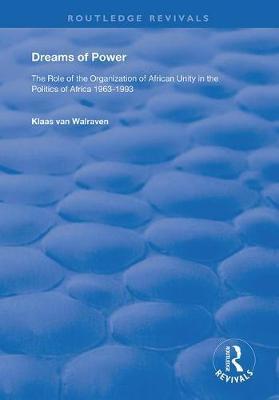 Dreams of Power by K. van Walraven