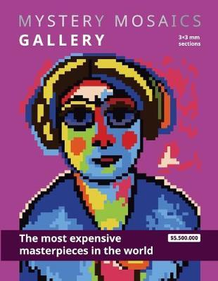 MYSTERY MOSAICS. GALLERY. The most expensive masterpieces in the world. 3x3 mm sections. by Belba Family