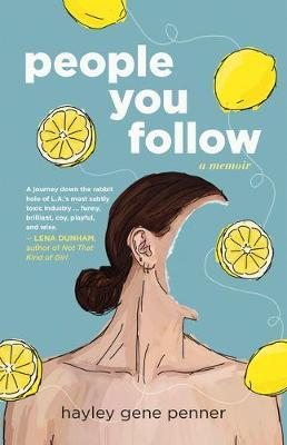 People You Follow by Hayley Gene Penner