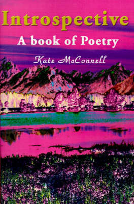 Introspective: A Book of Poetry by Kate McConnell image