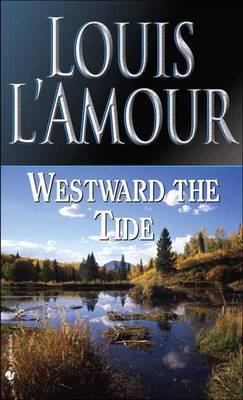 Westward The Tide by Louis L'Amour image