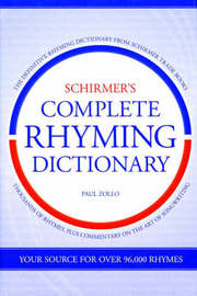 Schirmer's Complete Rhyming Dictionary by Paul Zollo image