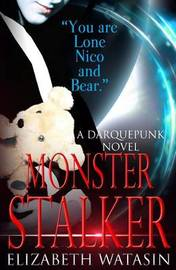 Monster Stalker by Elizabeth Watasin