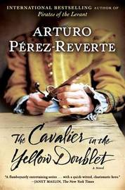 The Cavalier in the Yellow Doublet by Arturo Perez-Reverte image