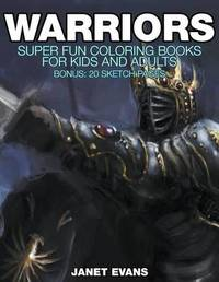 Warriors by Janet Evans