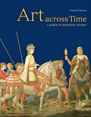 Art Across Time by Laurie Schneider Adams image