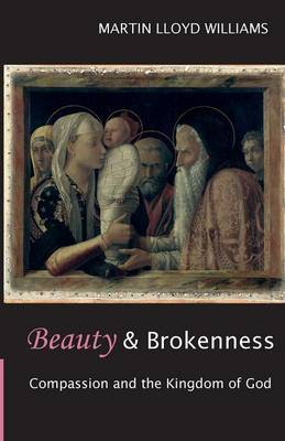 Beauty and Brokenness by Martin Lloyd Williams