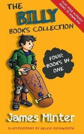 The Billy Books Collection: Volume 1 by James Minter
