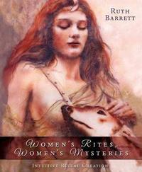 Women's Rites, Women's Mysteries by Ruth Barrett image