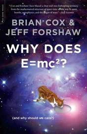 Why Does E=mc2? by Brian Cox image