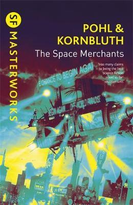 The Space Merchants (S.F. Masterworks) by Frederik Pohl image