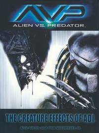 Alien vs. Predator: The Creature Effects of Adi by Peter Gillis
