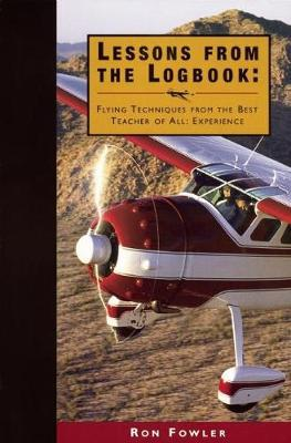 Lessons from the Logbook by Ron Fowler