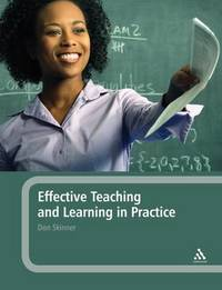 Effective Teaching and Learning in Practice by Don Skinner image