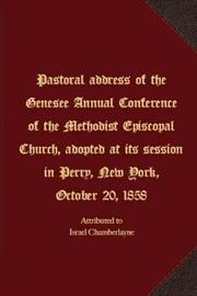 Pastoral Address of the Genesee Annual Conference of the Methodist Episcopal Church by Israel Chamberlayne
