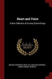 Heart and Voice by George Frederick Root image