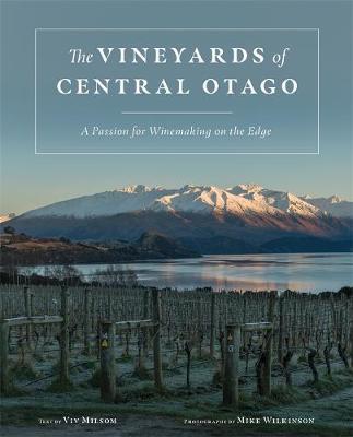 The Vineyards of Central Otago by Viv Milsom image