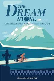 The Dream Stone by Anna-Marie McLachlan