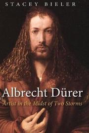 Albrecht Drer by Stacey Bieler