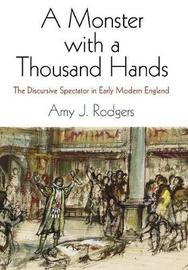 A Monster with a Thousand Hands by Amy J Rodgers