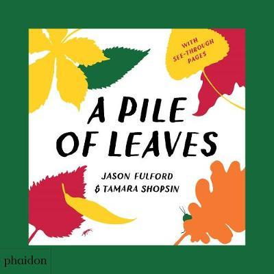 A Pile of Leaves by Jason Fulford image