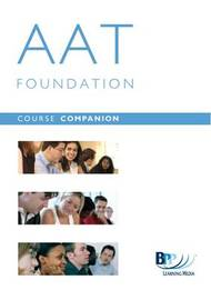 AAT - 8/9 Managing Costs and Allocating Resources: Course Companion: Units 8&9 by BPP Learning Media