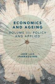 Economics and Ageing by Jose Luis Iparraguirre