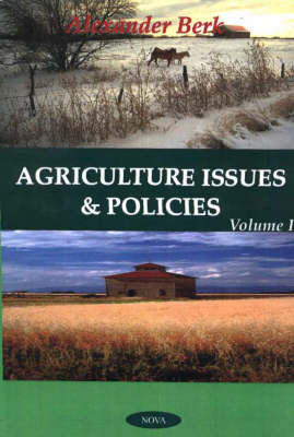 Agriculture Issues & Policies by Alexander Berk