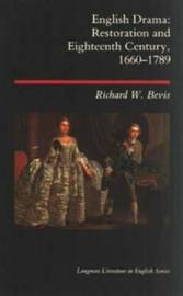 English Drama by Richard W. Bevis