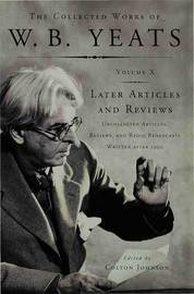 Later Articles and Reviews by W.B.YEATS image