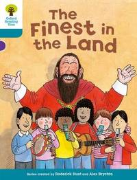 Oxford Reading Tree: Level 9: More Stories A: The Finest in the Land by Roderick Hunt