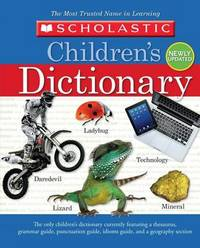 Scholastic Children's Dictionary by Scholastic