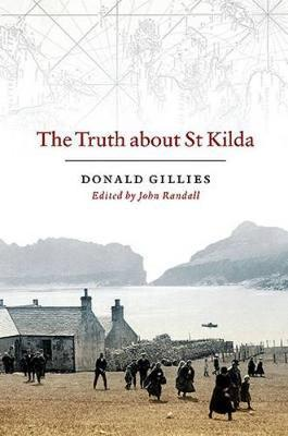 The Truth About St. Kilda by Donald Gillies