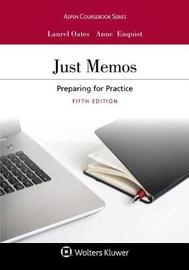 Just Memos by Laurel Currie Oates
