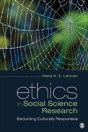 Ethics in Social Science Research by Maria K E Lahman