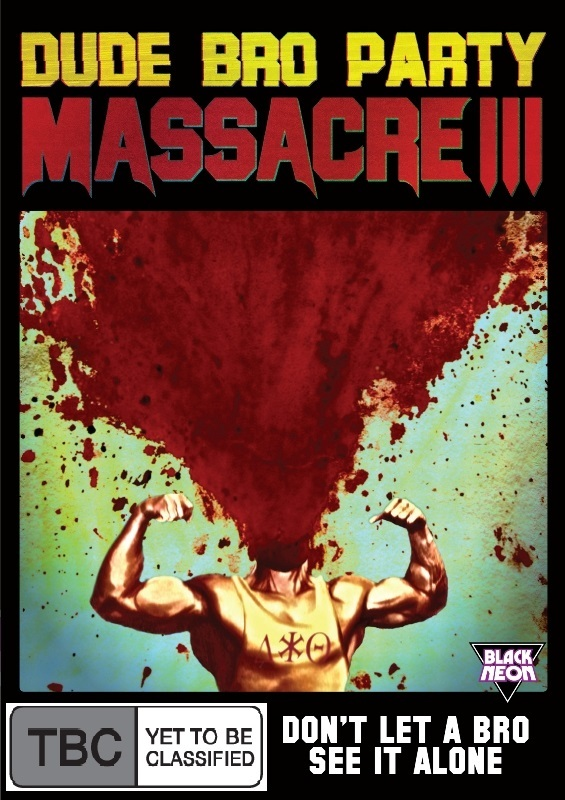 Dude Bro Party Massacre III on DVD