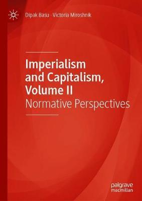 Imperialism and Capitalism, Volume II by Dipak Basu