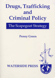 Drugs, Trafficking and Criminal Policy by Penny Green image
