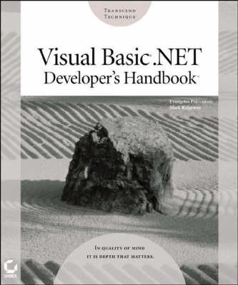 Visual Basic.NET Developer's Handbook by Evangelos Petroutsos