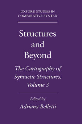 Structures and Beyond: Volume 3: The Cartography of Syntactic Structures