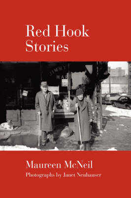 Red Hook Stories by Maureen McNeil (Lancaster University, UK)