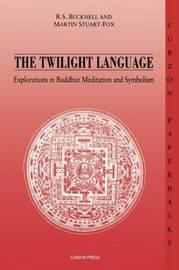 The Twilight Language by Roderick S. Bucknell
