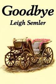 Goodbye by Leigh Semler image