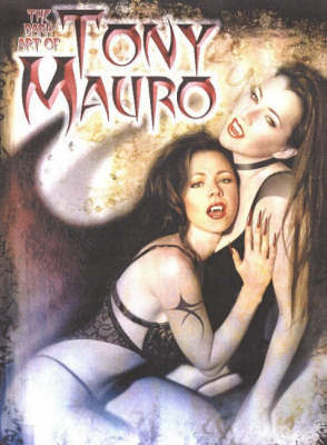 The Dark Art of Tony Mauro by Tony Mauro image